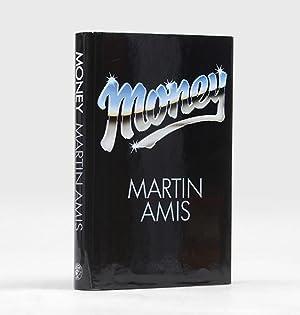 Money: A Suicide Note.: AMIS, Martin.