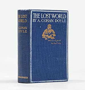 The Lost World. Being an account of: DOYLE, Sir Arthur