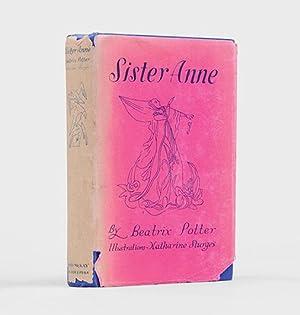 Sister Anne.: POTTER, Beatrix.