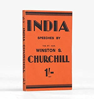 India. Speeches and an Introduction.: CHURCHILL, Winston S.