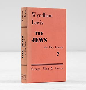 The Jews. Are They Human?: LEWIS, Wyndham.