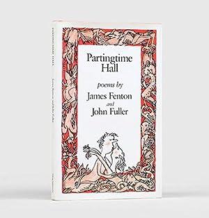 Partingtime Hall.: FENTON, James, & John Fuller.