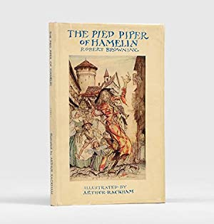 The Pied Piper of Hamelin.: RACKHAM, Arthur.) BROWNING,