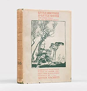Little Brother & Little Sister and Other: RACKHAM, Arthur.) GRIMM,