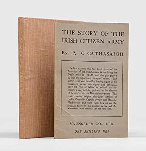 The Story of the Irish Citizen Army.: O'CASEY, Sean.] CATHASAIGH,