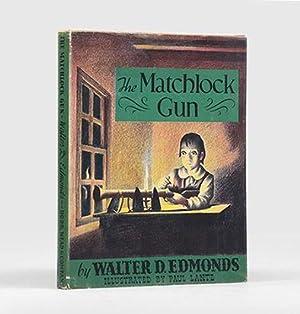 The Matchlock Gun. Illustrated by Paul Lantz.: EDMONDS, Walter D.