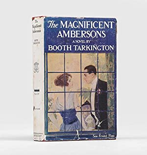 The Magnificent Ambersons.: TARKINGTON, Booth.