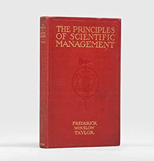 The Principles of Scientific Management.: TAYLOR, Frederick Winslow.
