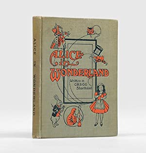 Alice in Wonderland. Written in Gregg Shorthand.: CARROLL, Lewis.