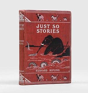 Just So Stories For Little Children. With: KIPLING, Rudyard.