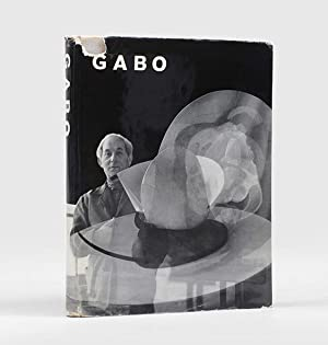 Gabo. Constructions, Sculpture, Paintings, Drawings, Engravings. With: GABO, Naum.