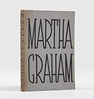 Martha Graham. Edited and with a foreword: GRAHAM, Martha.) ARMITAGE,
