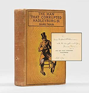 The Man that Corrupted Hadleyburg and Other: TWAIN, Mark.