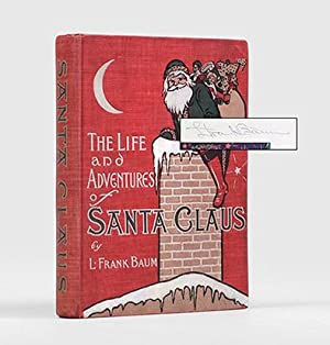 The Life and Adventures of Santa Claus.: BAUM, L. Frank.