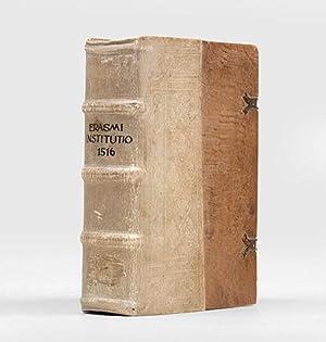 Institutio principis christiani saluberrimis refererta praeceptis, per: ERASMUS.