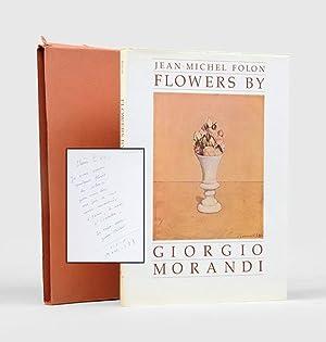 Flowers by Giorgio Morandi.: FOLON, Jean-Michel.