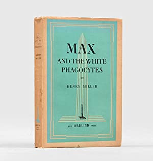 Max and the White Phagocytes.: MILLER, Henry.