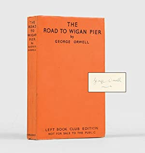 The Road to Wigan Pier. With a: ORWELL, George.