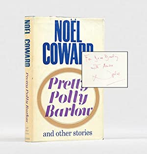 Pretty Polly Barlow and Other Stories.: COWARD, Noël.