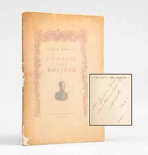 Un canto para Bolivar.: NERUDA, Pablo.