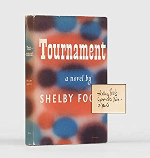 Tournament.: FOOTE, Shelby.