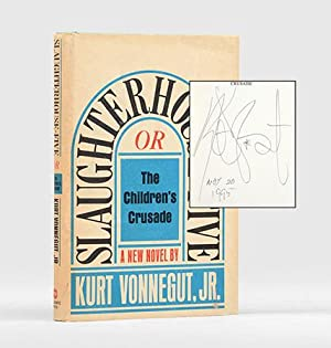 Slaughterhouse-Five or, The Children's Crusade. A Duty-Dance: VONNEGUT, Kurt, Jr.