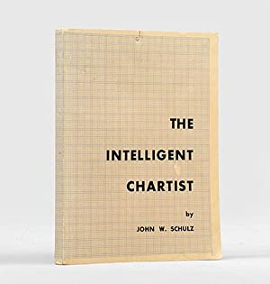 The Intelligent Chartist.: SCHULZ, John W.