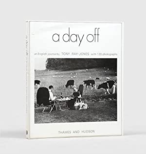 A Day Off. An English journal. With: RAY-JONES, Tony.