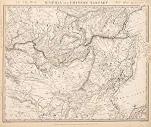 SIBERIA AND CHINESE TARTARY: Engraved by J & C Walker