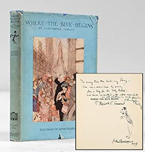 Where the Blue Begins With illustrations by: RACKHAM, Arthur.) MORLEY,
