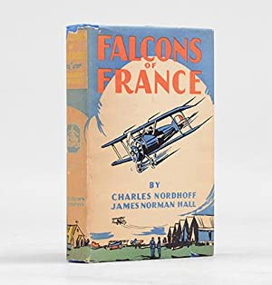Falcons of France. A Tale of Youth: NORDHOFF, Charles, &