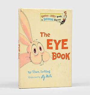 The Eye Book.: SEUSS, Dr.] LESIEG,