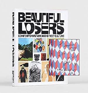 Beautiful Losers. Contemporary Art and Street Culture.: KAWS; RICHARDSON, Terry.]