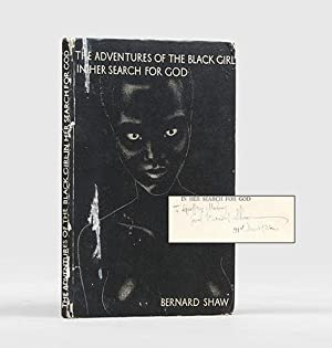 The Adventures of The Black Girl in Her Search for God.: SHAW, Bernard.