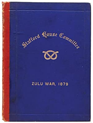 Report of the Stafford House South African: ANGLO-ZULU WAR.)