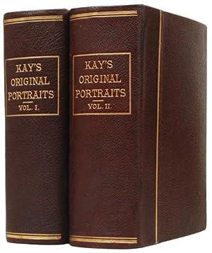 A Series of Original Portraits and Caricature: KAY, John.