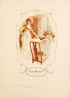 "Is not this nice?"" Pride & Prejudice.: AUSTEN, Jane.) BROCK,"