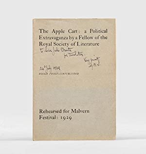 The Apple Cart: A Political Extravaganza by: SHAW, George Bernard.]