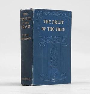 The Fruit of the Tree.: WHARTON, Edith.