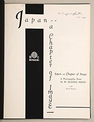 Japan - a Chapter of Image. A: SMITH, W. Eugene.