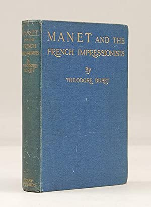 Manet and the French Impressionists. Pisarro, Claude: MANET, Edouard.) DURET,