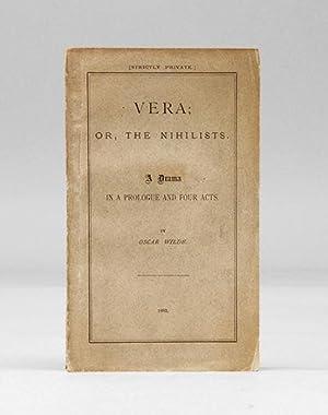Vera: or, The Nihilists. A Drama in: WILDE, Oscar.