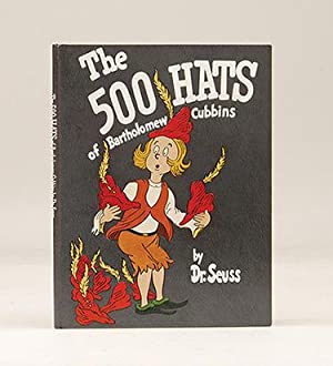 The 500 Hats of Bartholomew Cubbins.: SEUSS, Dr.