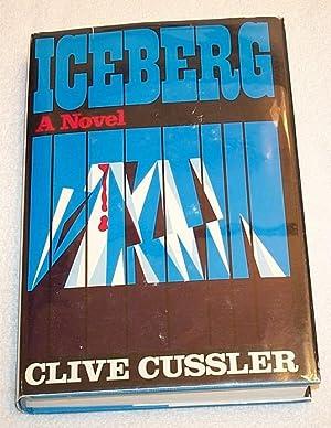 Iceberg ***Inscribed***: Clive Cussler