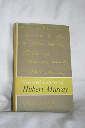 Selected Letters of HUBERT MURRAY: Fancis West