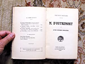 1913 MAURICE RENARD - M. D'OUTREMORTT ET AUTRES HISTOIRES SINGULIERES (Mr. Beyond Death and ...