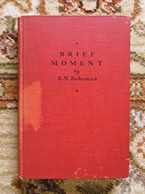 1931 BRIEF MOMENT : A COMEDY IN THREE ACTS - SIGNED by the Author S.N. BEHRMAN + the Play's DIREC...