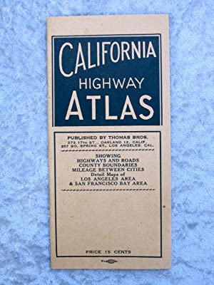 1944 CALIFORNIA HIGHWAY ATLAS: Showing Highways and Roads, County Boundaries, Mileage Between Cit...