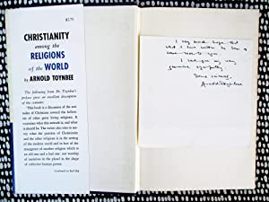1957 ARNOLD TOYNBEE **SIGNED & INSCRIBED NOTE OF SYMPATHY** In a First Edition CHRISTIANITY AMONG...