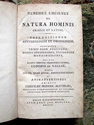 1802 NEMESIUS EMESENUS : DE NATURA HOMINIS / ON HUMAN NATURE in GREEK & LATIN